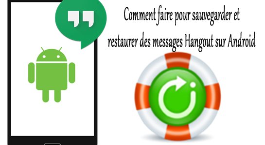 restaurer des messages hangout archives android donn es r cup ration blog. Black Bedroom Furniture Sets. Home Design Ideas