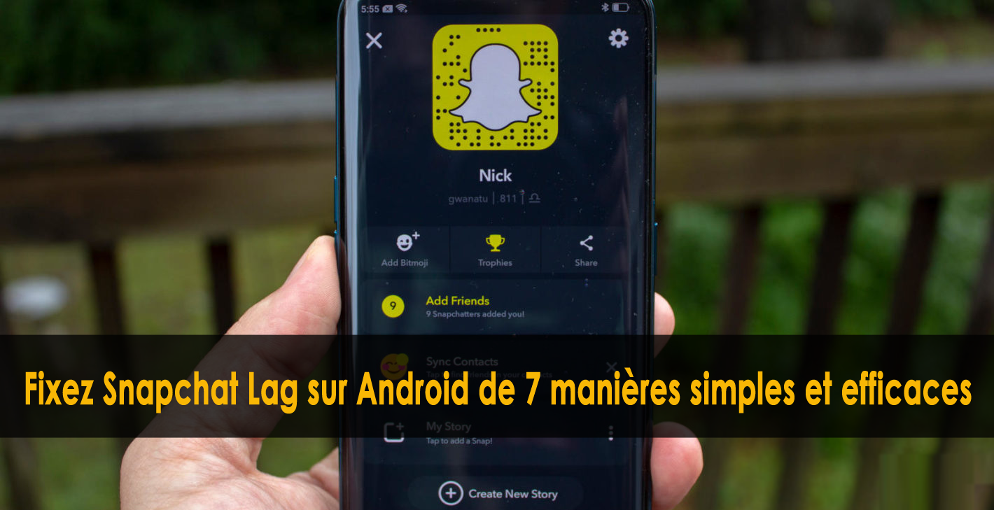 Fixez Snapchat Lag sur Android