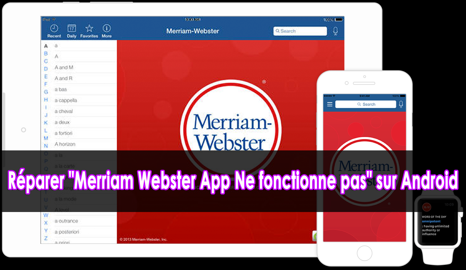 "réparer ""Merriam Webster App Ne fonctionne pas"" sur Android"