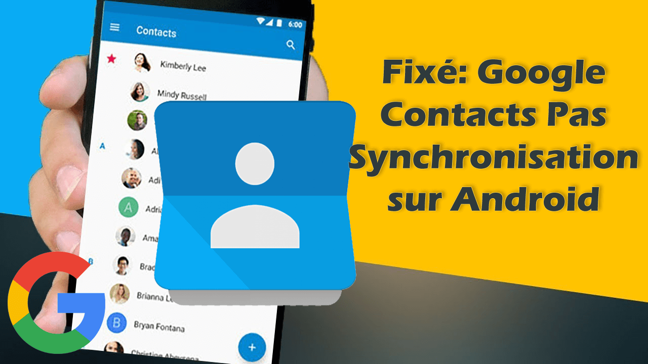 google contacts ne se synchronisent pas sur Android